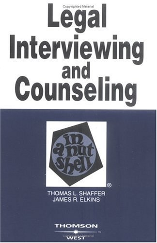 Legal Interviewing and Counseling in a Nutshell  4th 2004 (Revised) edition cover