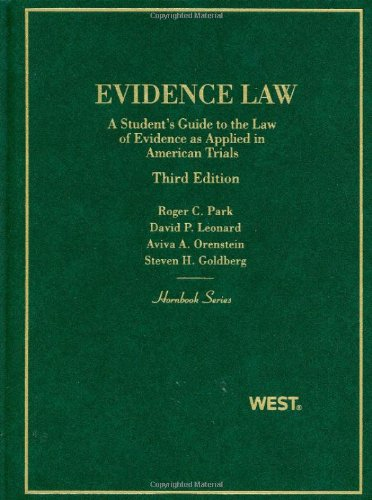 Evidence Law A Student's Guide to the Law of Evidence As Applied in American Trials 3rd 2011 (Revised) edition cover