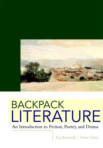 Backpack Literature An Introduction to Fiction, Poetry, and Drama  2006 edition cover