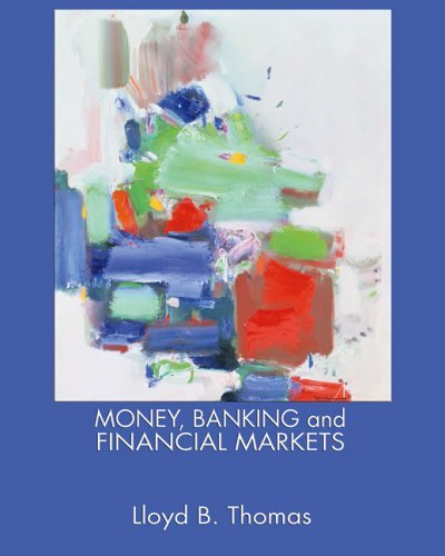 Money, Banking and Financial Markets   2006 edition cover