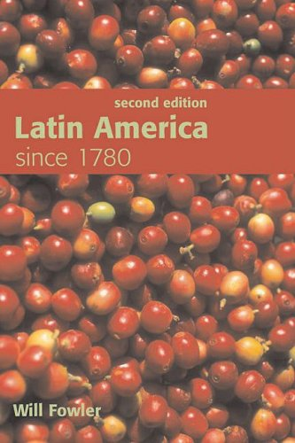 Latin America since 1780  2nd 2008 (Revised) edition cover