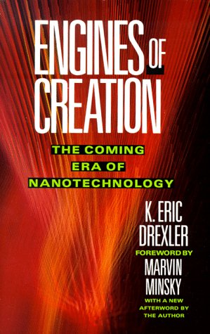Engines of Creation The Coming Era of Nanotechnology N/A edition cover