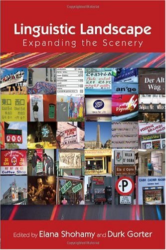 Linguistic Landscape Expanding the Scenery  2009 edition cover