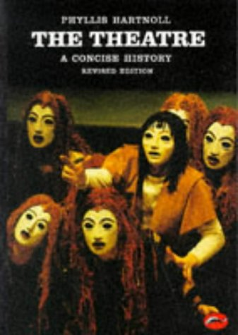 Theatre A Concise History  1985 (Revised) 9780500200735 Front Cover