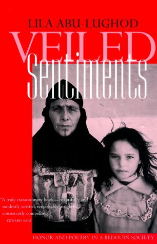 Veiled Sentiments Honor and Poetry in a Bedouin Society 2nd 1999 (Revised) edition cover