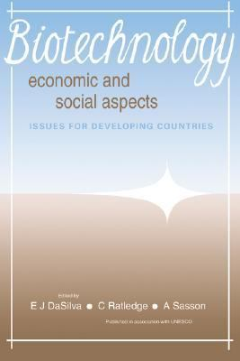 Biotechnology: Economic and Social Aspects Issues for Developing Countries  1992 9780521384735 Front Cover