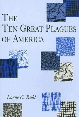 Ten Great Plagues of America  N/A 9780533149735 Front Cover