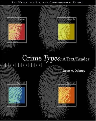 Crime Types A Text/Reader  2004 9780534593735 Front Cover