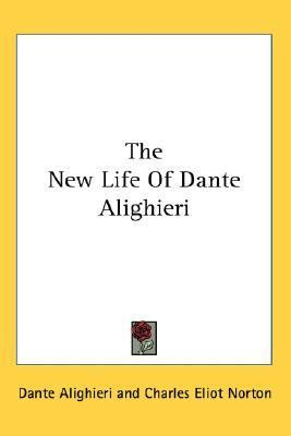 New Life of Dante Alighieri  N/A 9780548086735 Front Cover