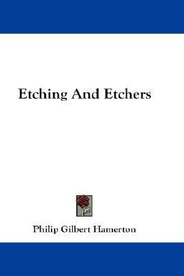 Etching and Etchers  N/A edition cover