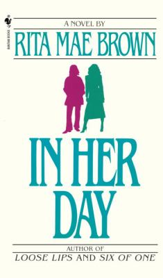 In Her Day A Novel N/A 9780553275735 Front Cover