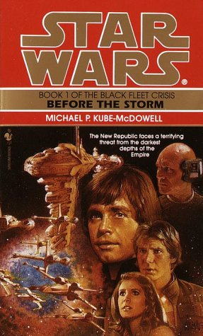 Before the Storm: Star Wars Legends (the Black Fleet Crisis)   1996 9780553572735 Front Cover