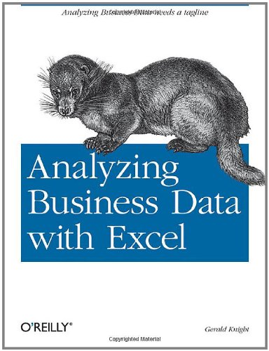 Analyzing Business Data with Excel   2006 9780596100735 Front Cover