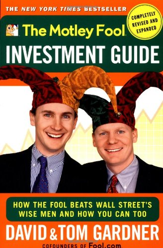Motley Fool Investment Guide How the Fool Beats Wall Street's Wise Men and How You Can Too  2001 (Revised) edition cover