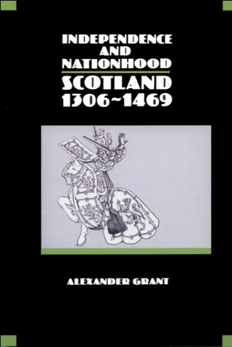 Independence and Nationhood Scotland, 1306-1469  1991 9780748602735 Front Cover