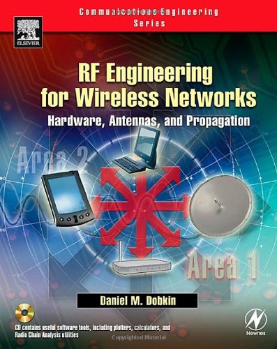 RF Engineering for Wireless Networks Hardware, Antennas, and Propagation  2005 edition cover