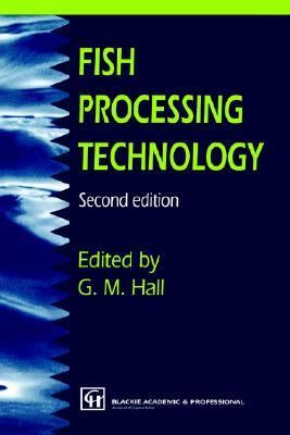 Fish Processing Technology  2nd 1997 (Revised) 9780751402735 Front Cover