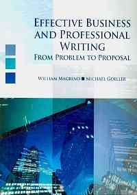 Effective Business and Professional Writing From Project to Proposal Revised  9780757567735 Front Cover
