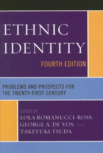 Ethnic Identity Problems and Prospects for the Twenty-First Century 4th 2006 (Revised) edition cover