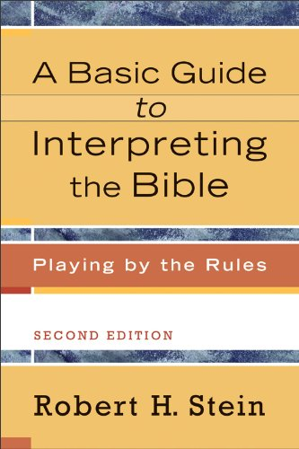 Basic Guide to Interpreting the Bible Playing by the Rules 2nd 2011 edition cover