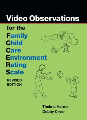Video Observations for the FCCERS Family Child Care Envionment Rating Scale  2007 edition cover