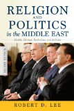 Religion and Politics in the Middle East Identity, Ideology, Institutions, and Attitudes 2nd 2014 edition cover