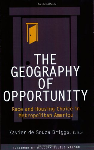Geography of Opportunity Race and Housing Choice in Metropolitan America  2005 edition cover