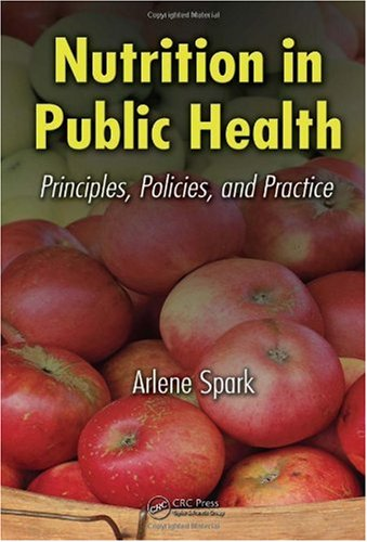 Nutrition in Public Health Principles, Policies, and Practice  2007 edition cover