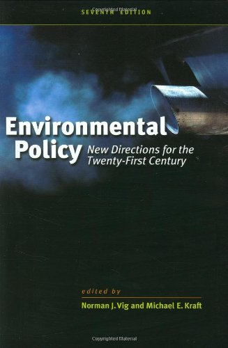Environmental Policy New Directions for the Twenty-First Century 7th 2009 (Revised) edition cover
