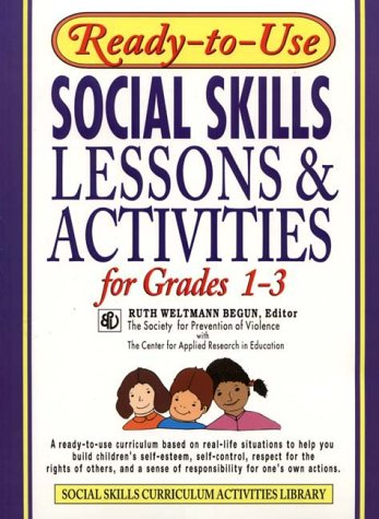 Social Skills Lessons and Activities for Grades 1-3   1995 (Student Manual, Study Guide, etc.) edition cover