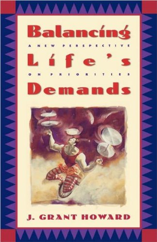 Balancing Life's Demands A New Perspective on Priorities  1983 (Revised) 9780880706735 Front Cover