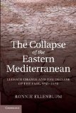 Collapse of the Eastern Mediterranean Climate Change and the Decline of the East, 9501072  2013 9781107688735 Front Cover