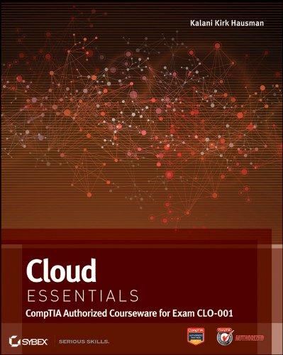 Cloud Essentials CompTIA Authorized Courseware for Exam CLO-001  2013 edition cover