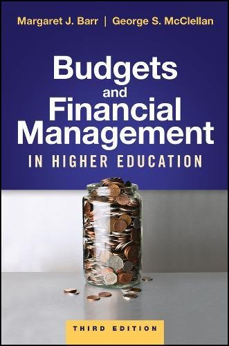 Budgets and Financial Management in Higher Education  3rd 2018 9781119287735 Front Cover