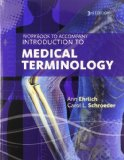 Workbook for Ehrlich/Schroeder's Introduction to Medical Terminology:   2014 9781133951735 Front Cover
