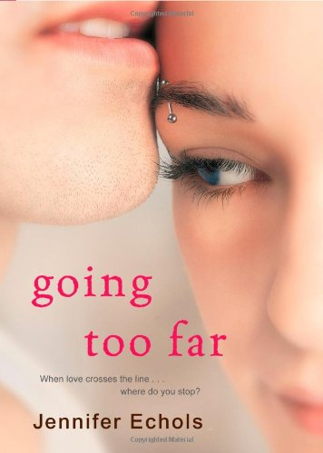 Going Too Far   2009 9781416571735 Front Cover