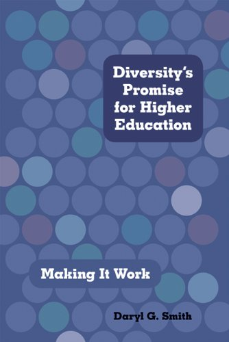 Diversity's Promise for Higher Education Making It Work  2012 edition cover