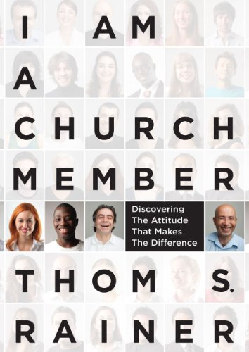 I Am a Church Member Discovering the Attitude That Makes the Difference N/A edition cover