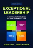 Exceptional Leadership 16 Critical Competencies for Healthcare Executives  2015 edition cover