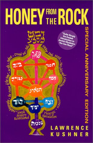 Honey from the Rock An Introduction to Jewish Mysticism  1999 (Anniversary) edition cover