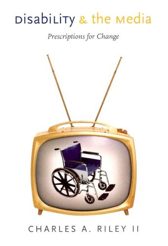 Disability and the Media Prescriptions for Change  2005 edition cover