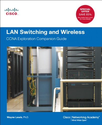 LAN Switching and Wireless CCNA Exploration Companion Guide  2012 edition cover