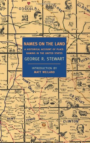 Names on the Land A Historical Account of Place-Naming in the United States  2008 edition cover