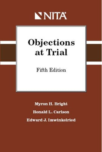 Objections at Trial 5th 2008 9781601560735 Front Cover