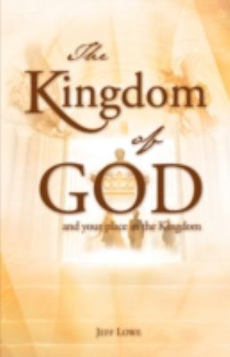 Kingdom of God  N/A 9781604770735 Front Cover