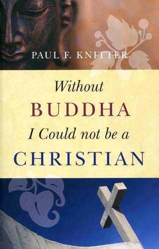 Without Buddha I Could Not Be a Christian  2nd 2009 edition cover