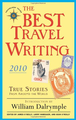 Best Travel Writing 2010 True Stories from Around the World N/A edition cover