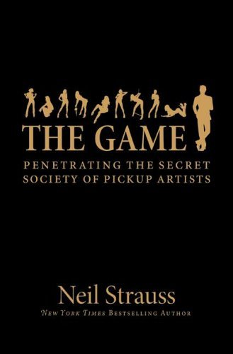 Game Penetrating the Secret Society of Pickup Artists  2005 edition cover