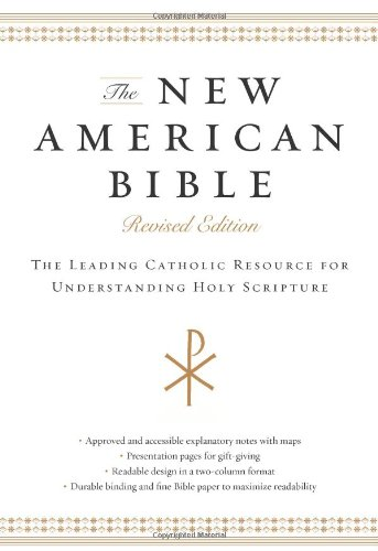 New American Bible The Leading Catholic Resource for Understanding Holy Scripture  2012 (Revised) edition cover