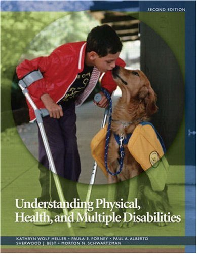 Understanding Physical, Health, and Multiple Disabilities  2nd 2009 edition cover
